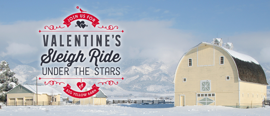 Big Yellow Barn - Bozeman Montana Valentine's Day Sleigh Ride Dinner
